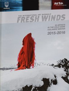 『The International Art Biennale FRESH WINDS  2015-2016』 ~50 Artists in the Cold Dark Icelandic Winter~